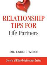 Relationship Tips for Life Partners