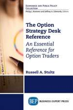 The Option Strategy Desk Reference