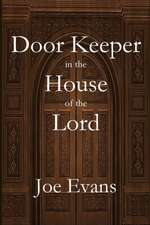 A Door Keeper in the House of the Lord