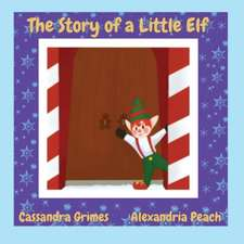 The Story of a Little Elf