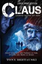Claus (Large Print Edition)