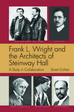 Frank L. Wright and the Architects of Steinway Hall