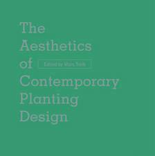 Aesthetics of Contemporary Planting Design