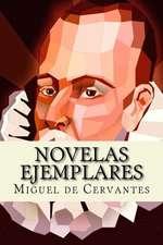 Novelas Ejemplares (Spanish Edition)