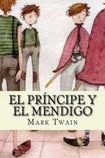 El Principe y El Mendigo (Spanish Edition)