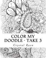 Color My Doodle - Take 3
