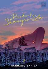 Birds of Shangri-La, Vol. 1