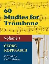 Kopprasch: 60 Studies for Trombone, Vol. 1