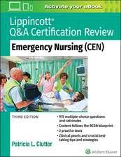 Lippincott Q&A Certification Review: Emergency Nursing (CEN)