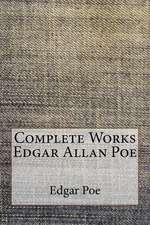 Complete Works Edgar Allan Poe