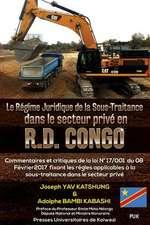 Le Regime Juridique de la Sous-Traitance Dans Le Secteur Prive En R.D. Congo
