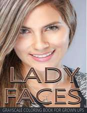 Lady Faces Grayscale Coloring Book for Grown Ups Vol.17
