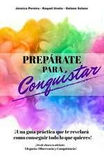 Preparate Para Conquistar