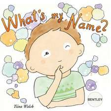 What's My Name? Bentley