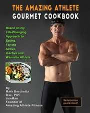 Amazing Athlete Gourmet Cookbook