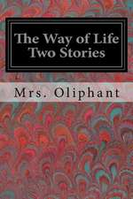 The Way of Life Two Stories