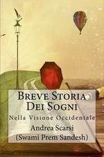 Breve Storia Dei Sogni