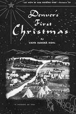 Denver's First Christmas