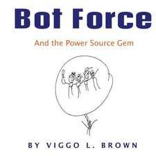 Bot Force