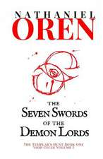 The Seven Swords of the Demon Lords