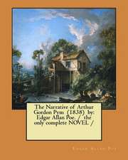The Narrative of Arthur Gordon Pym (1838) by