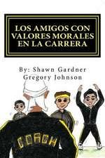 Los Amigos Con Valores Morales En La Carrera