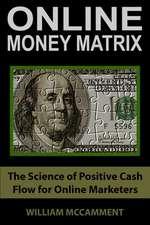 Online Money Matrix