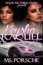 Keysha & Raquel