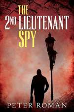 The 2nd Lieutenant Spy