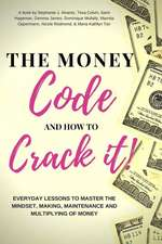 The Money Code and How to Crack It!