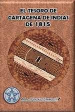 El Tesoro de Cartagena de Indias de 1815