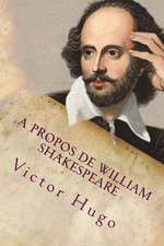 A Propos de William Shakespeare
