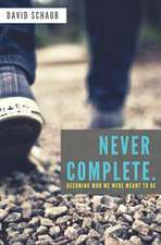 Never Complete