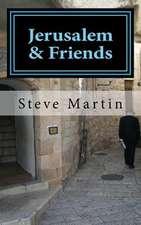 Jerusalem & Friends