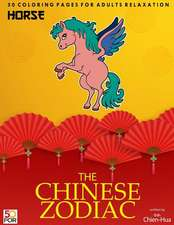 The Chinese Zodiac Horse 50 Coloring Pages for Adults Relaxation