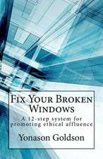 Fix Your Broken Windows