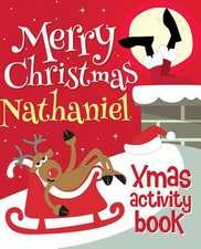 Merry Christmas Nathaniel - Xmas Activity Book