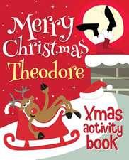 Merry Christmas Theodore - Xmas Activity Book