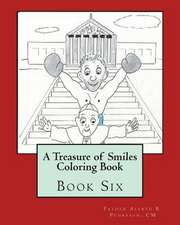 A Treasure of Smiles Coloring Book