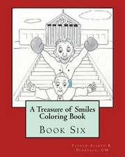 A Treasure of Smiles Coloring Book