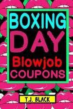 Boxing Day Blowjob Coupons