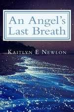 An Angel's Last Breath
