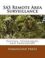 SAS Remote Area Surveillance