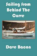 Sailing from Behind the Curve