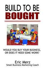 Build to Be Bought