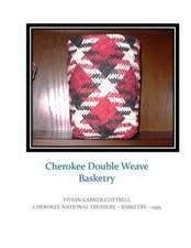 Cherokee Double Weave Basketry
