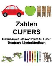 Deutsch-Niederlandisch Zahlen/Cijfers Ein Bilinguales Bild-Worterbuch Fur Kinder