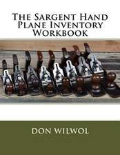 The Sargent Hand Plane Inventory Workbook