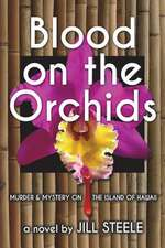 Blood on the Orchids