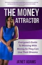 The Money Attractor